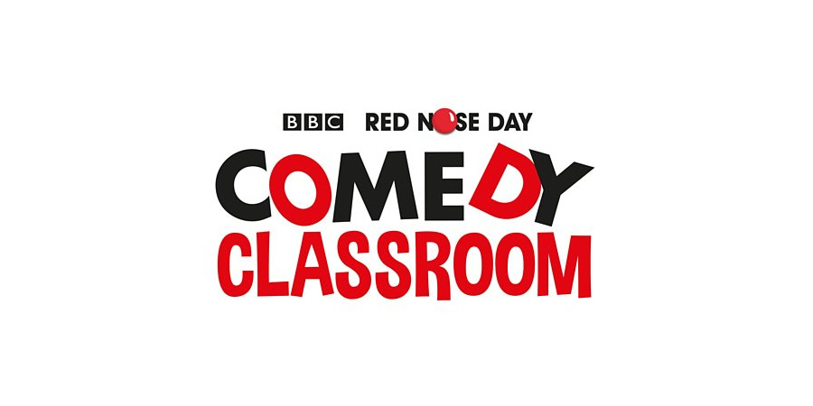 Red Nose Day 2017 - Comedy Classroom.