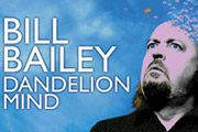 Bill Bailey: Dandelion Mind. Bill Bailey.