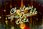 Christmas With The Double Acts. Copyright: Crook Productions.