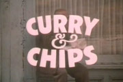 Curry & Chips. Image credit: London Weekend Television.