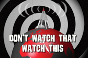 Don't Watch That Watch This. Copyright: Vera Productions.