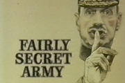 Fairly Secret Army.