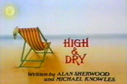 High & Dry. Copyright: Yorkshire Television.