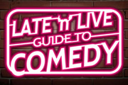 Late 'N' Live Guide To Comedy. Copyright: Gilded Balloon.