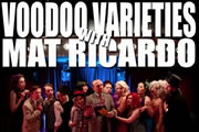 Podcast: Mat Ricardo's Voodoo Varieties