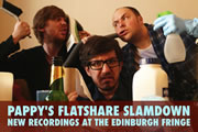 Pappy's Flatshare Slamdown. Image shows from L to R: Tom Parry, Matthew Crosby, Ben Clark.
