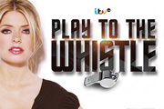 ITV's Play To The Whistle