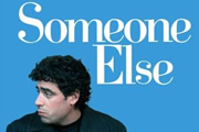 Someone Else.