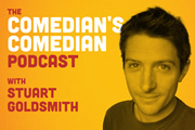 Comedian's Comedian Podcast with Stuart Goldsmith.
