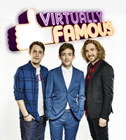 Virtually Famous. Image shows from L to R: Chris Stark, Kevin McHale, Seann Walsh. Image credit: Talkback.