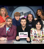 Never Mind The Buzzcocks. Image shows from L to R: Kerry Godliman, Phill Jupitus, James Acaster, Rhod Gilbert, Sean Tillmann, Noel Fielding, Nicole Scherzinger. Copyright: TalkbackThames / BBC.