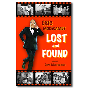 Eric Morecambe - Lost and Found.