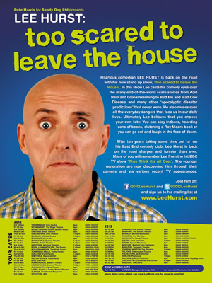 Lee Hurst - Too Scared To Leave The House - 2012/2013 Tour. Lee Hurst.