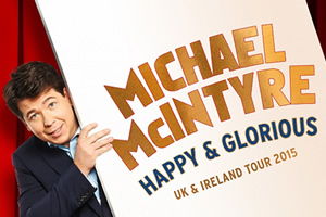 Happy & Glorious. Michael McIntyre.
