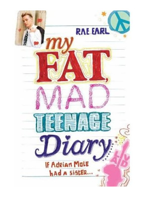 My Fat, Mad Teenage Diary.