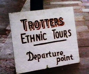 Trotters Ethnic Tours. Copyright: BBC.