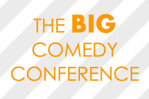 Big Comedy Conference