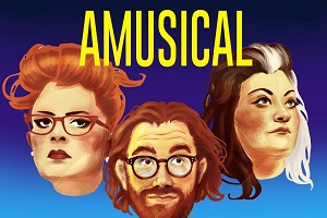 Amusical. Image shows from L to R: Jayde Adams, Dave Cribb, Kiri Pritchard-McLean. Copyright: Burning Bright Productions.