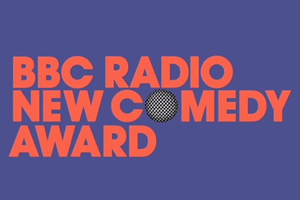 BBC Radio New Comedy Award.