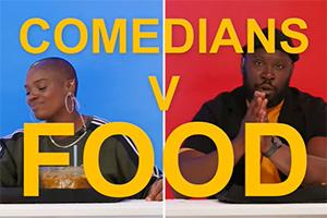 Comedians V Food - Thanyia Moore vs KG