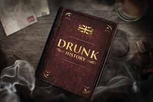 Drunk History. Copyright: Tiger Aspect Productions.