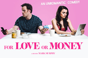 For Love Or Money. Image shows from L to R: Mark (Robert Kazinsky), Connie (Samantha Barks).
