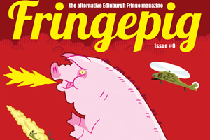 Fringepig names worst Fringe reviews