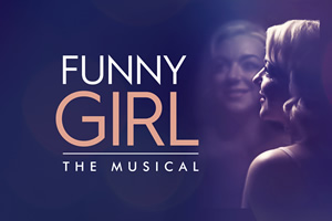 Funny Girl: The Musical.