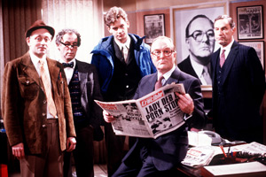 Hot Metal. Image shows from L to R: Greg Kettle (Richard Kane), Max Rutherford (Geoffrey Hutchings), Bill Tytla (John Gordon Sinclair), Russell Spam (Robert Hardy), Harry Stringer (Geoffrey Palmer). Copyright: London Weekend Television.