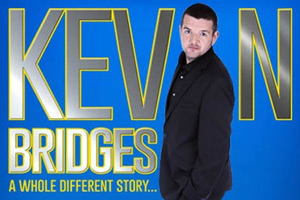 Kevin Bridges: A Whole Different Story. Kevin Bridges.