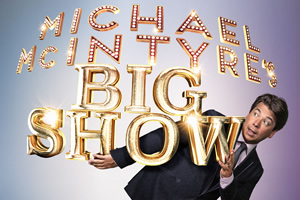 Michael McIntyre's Big Show. Michael McIntyre. Copyright: Hungry McBear.
