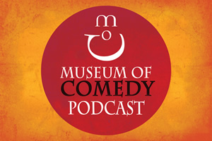 Museum Of Comedy Podcast.