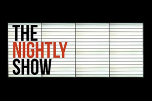 The Nightly Show.