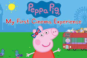 Peppa Pig: My First Cinema Experience.