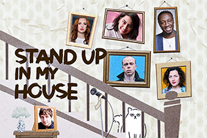 Stand Up In My House.