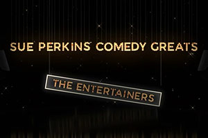 Sue Perkins' Comedy Greats: The Entertainers. Copyright: ITN.