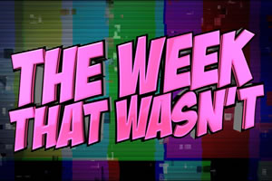 The Week That Wasn't. Copyright: Avalon Television.
