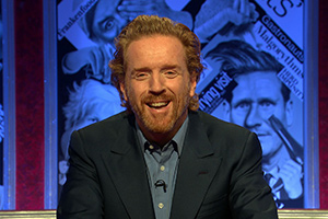 Have I Got News For You. Damian Lewis.