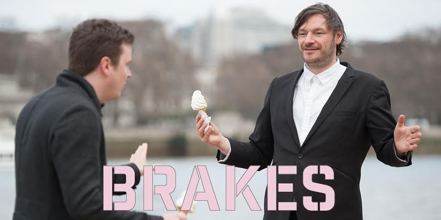 Brakes. Elliott (Julian Barratt).