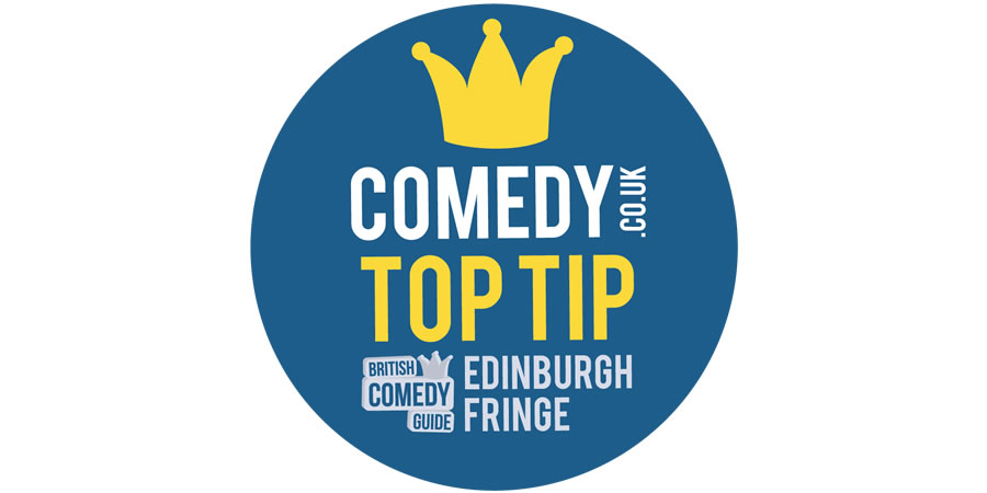 Comedy.co.uk Fringe Top Tip.