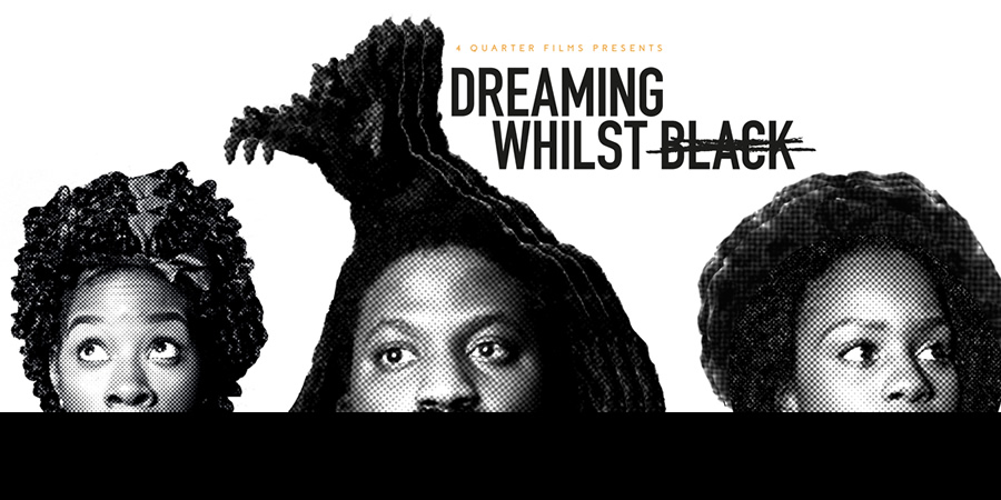 Dreaming Whilst Black.
