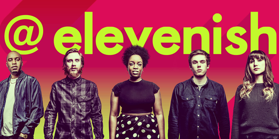 @elevenish. Image shows from L to R: Dane Baptiste, Bobby Mair, Lolly Adefope, Rhys James, Natasia Demetriou.