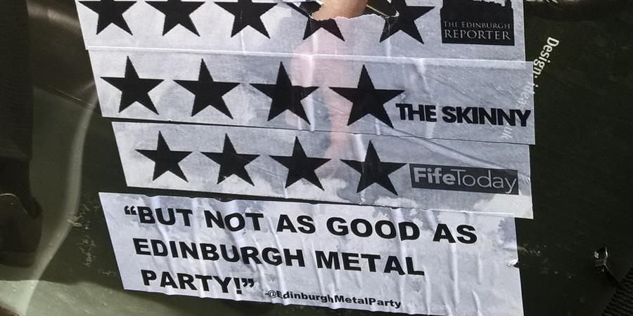 Edinburgh Metal Party quote on a poster.