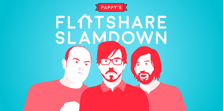 Series 9 - Book the AirBnB - Pappy's Flatshare Slamdown - British Comedy Guide