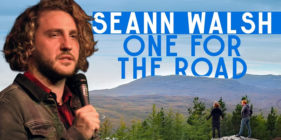 Seann Walsh: One For The Road. Seann Walsh. Copyright: Me & You Productions.