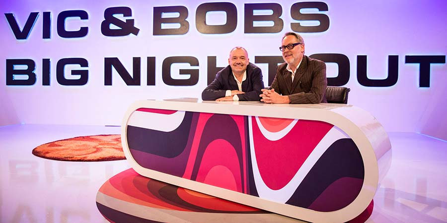 Vic & Bob's Big Night Out. Image shows from L to R: Bob Mortimer, Vic Reeves. Copyright: BBC Studios.