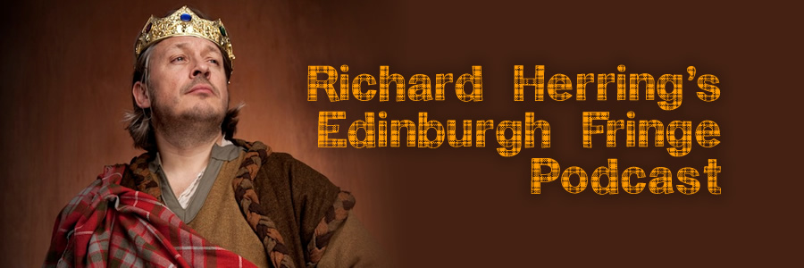 Richard Herring's Edinburgh Fringe Podcast