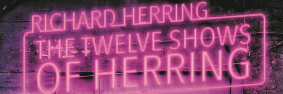 The Twelve Shows Of Richard Herring