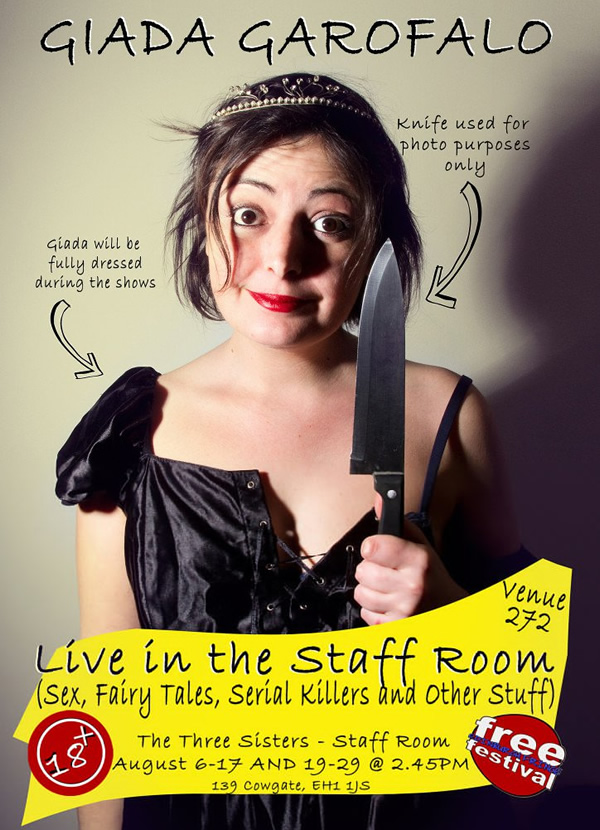 Live in the Staff Room (Sex, Fairy Tales, Serial Killers and Other Stuff). Giada Garofalo.