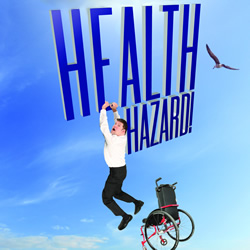 Laurence Clark: Health Hazard!. Copyright: Clapp Trapp Productions.
